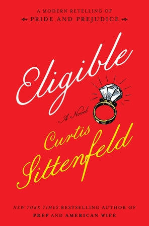 Eligible by Curtis Sittnfeld