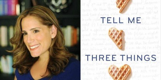 Sundays With Writers: Tell Me Three Things by Julie Buxbaum