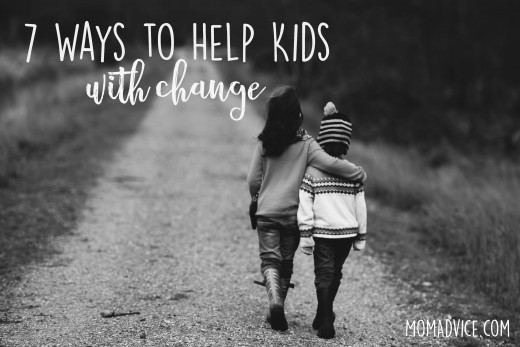 7 Ways to Help Kids Deal with Change