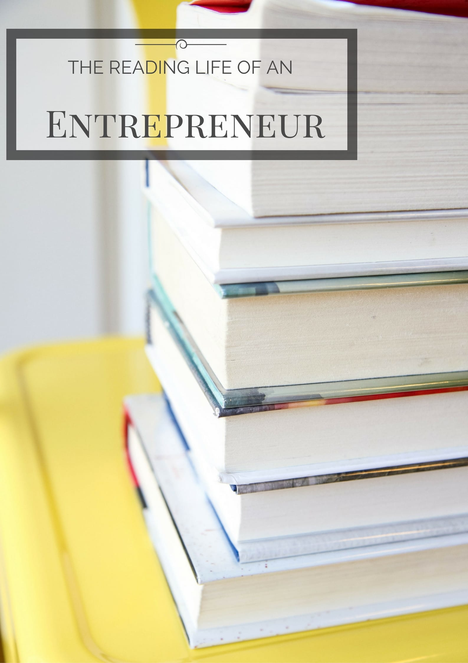 The Reading Life of an Entrepreneur from MomAdvice.com