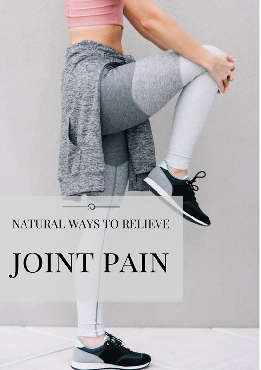 11 Ways to Naturally Relieve Joint Pain