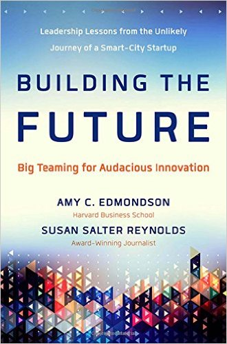 Building the Future by Amy Edmondson