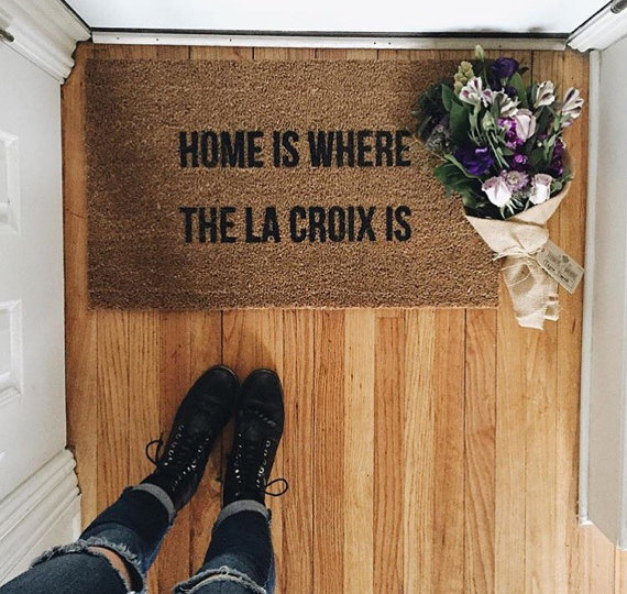 Home Is Where the La Croix Is