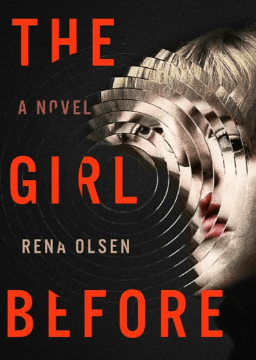 The Girl Before by Rena Olsen