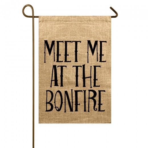 meet me at the bonfire garden flag