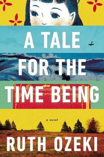 A Tale for Time Being by Ruth Ozeki
