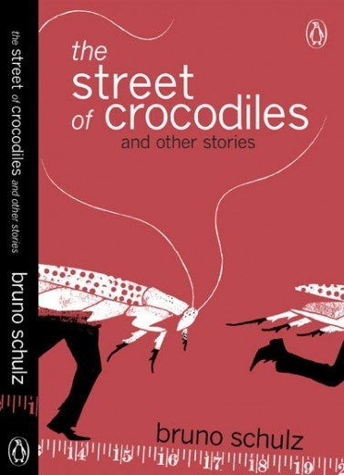 The Streets of Crocodiles by Bruno Schulz