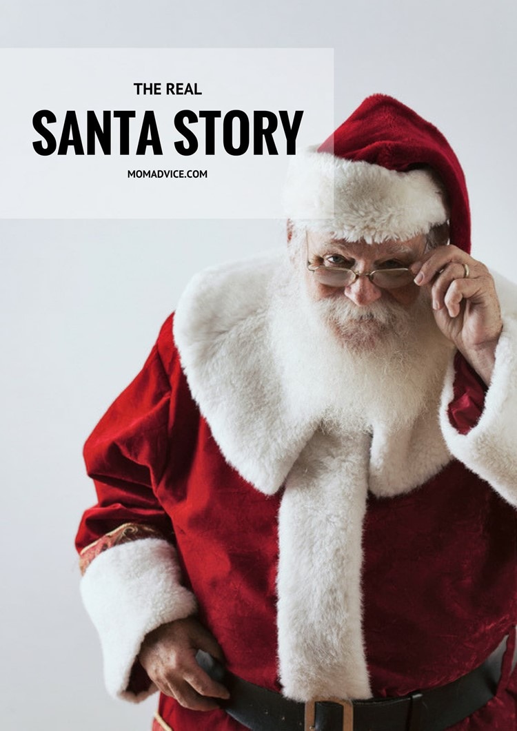 The Real Santa Story from MomAdvice.com