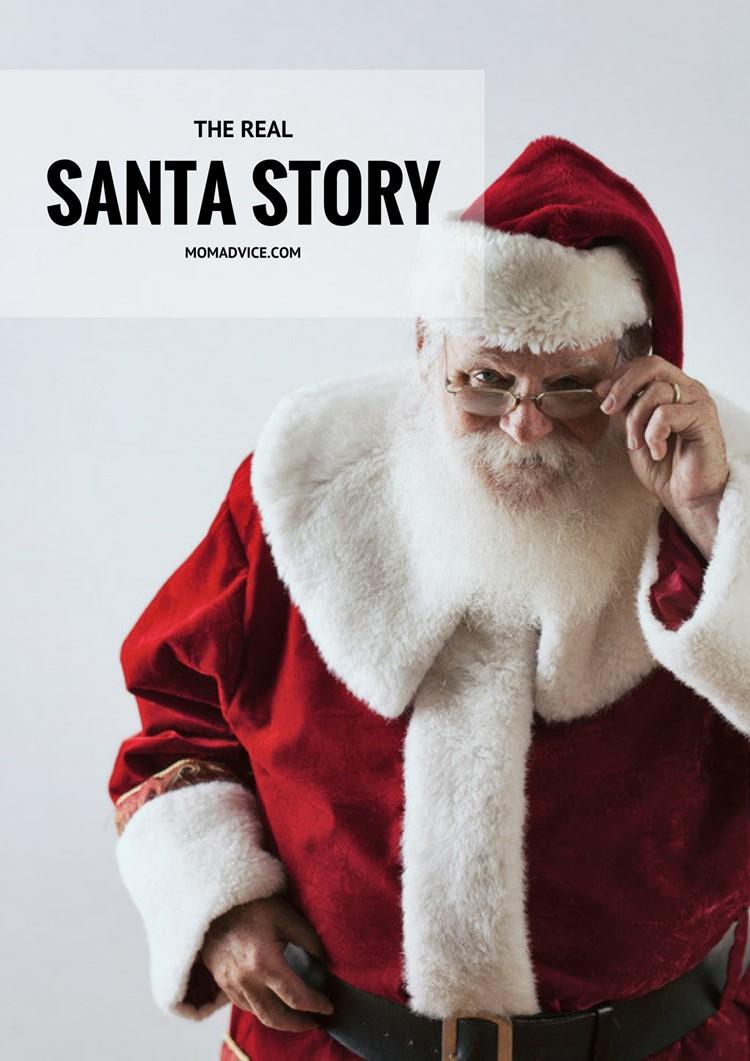 The Real Santa Story from MomAdvice.com