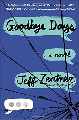 Goodbye Days by Jeff Zetner