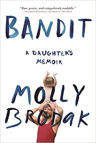 Bandit by Molly Brodak