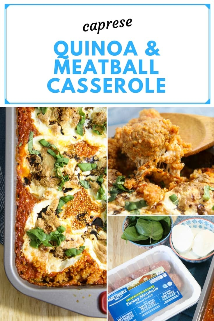 Caprese Quinoa and Meatball Casserole from MomAdvice.com
