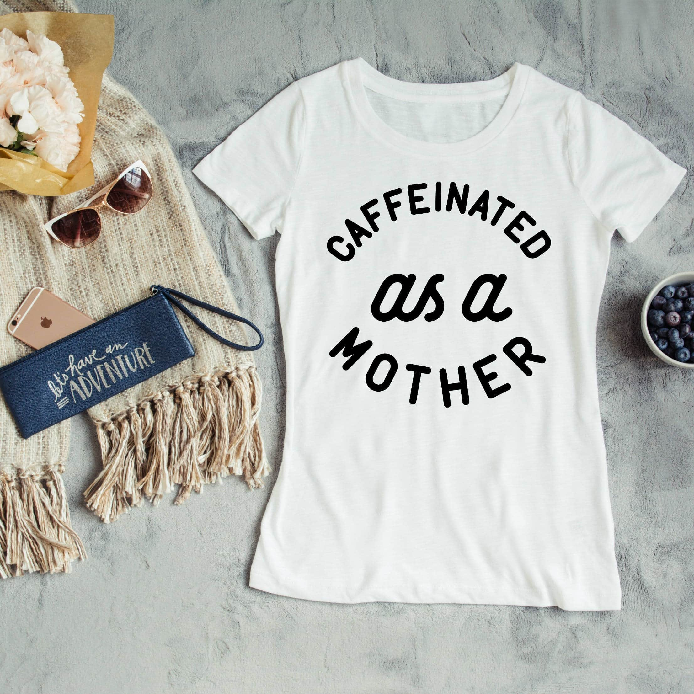 caffeinated as a mother tee