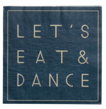 eat and dance napkins