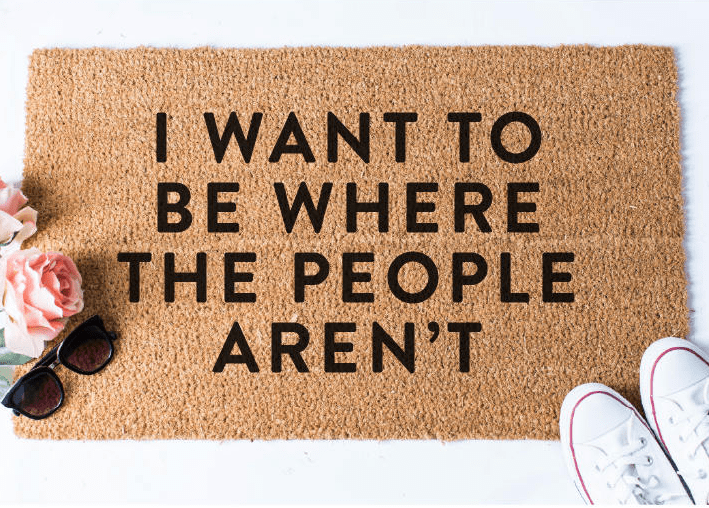 I Want to Be Where The People Aren't Mat
