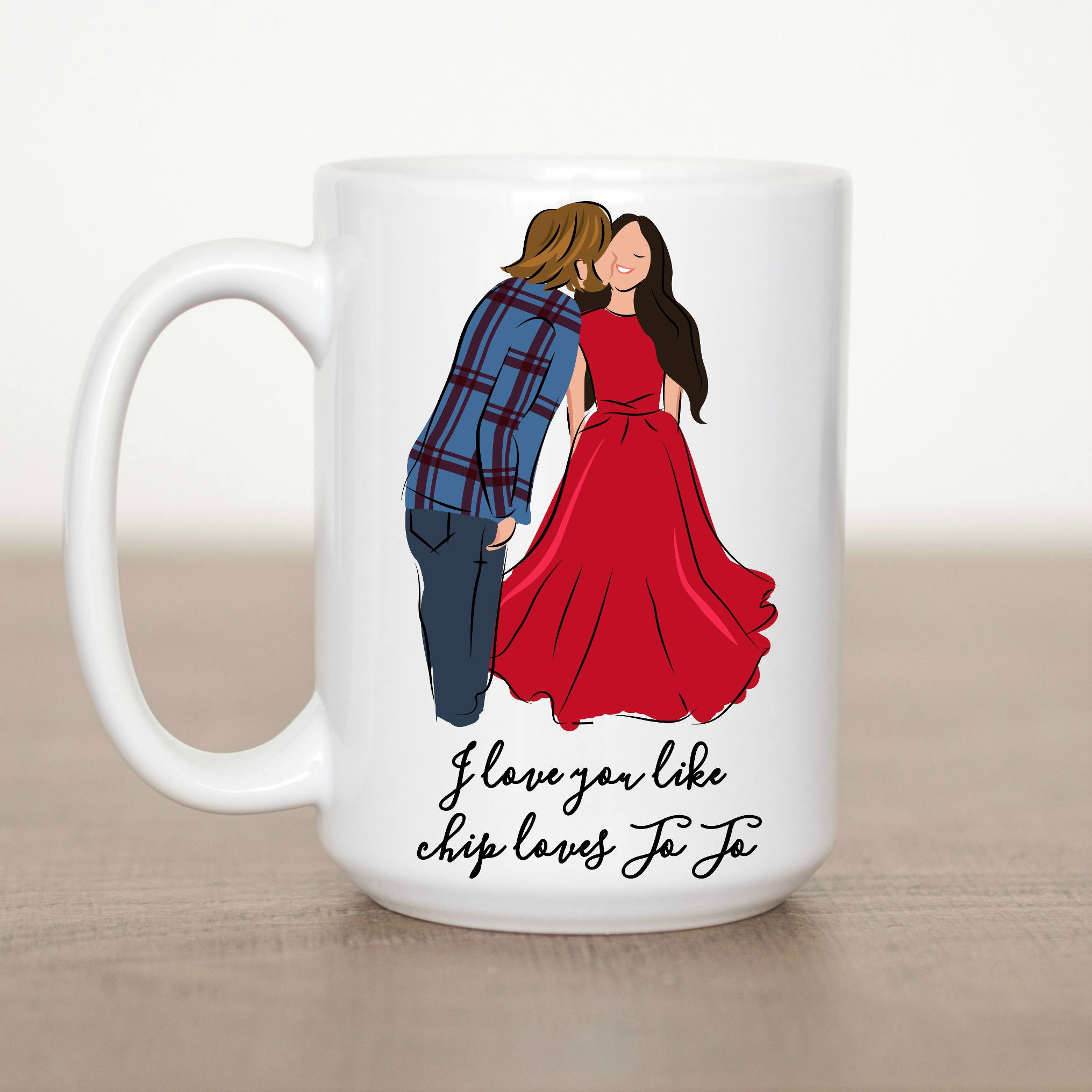 love you like chip loves jo jo mug