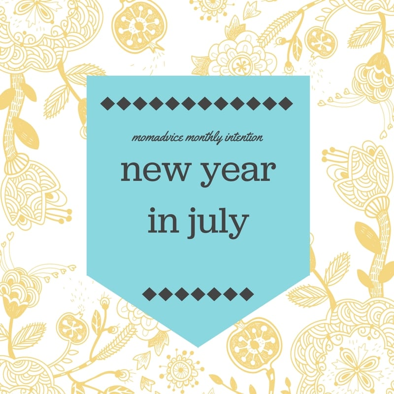 new year in july challenge from momadvice.com