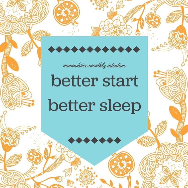 october better start better sleep from momadvice.com