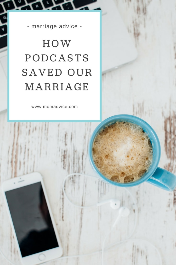 How Podcasts Saved Our Marriage from MomAdvice.com