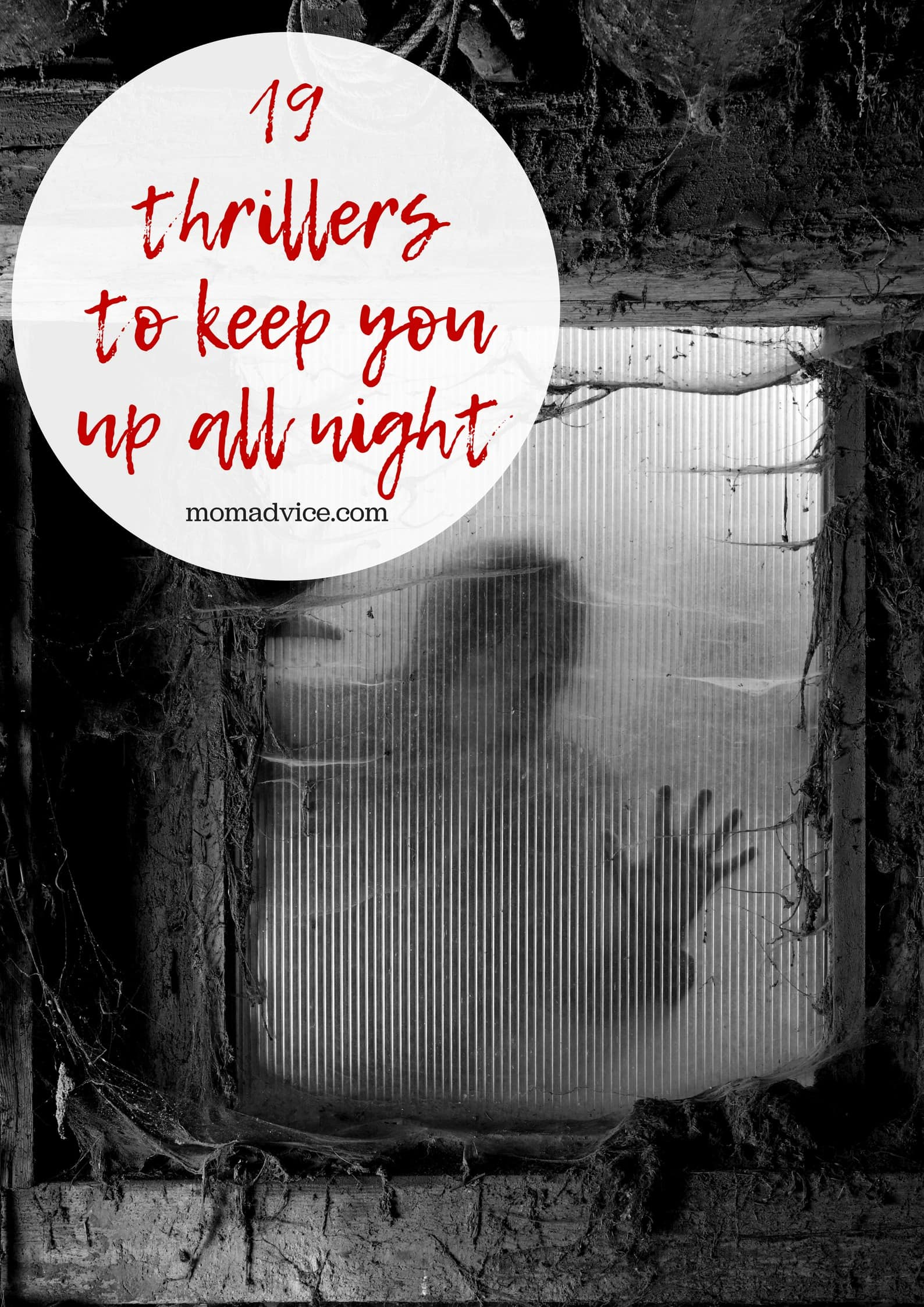 19 Thrillers to Keep You Up All Night from MomAdvice.com