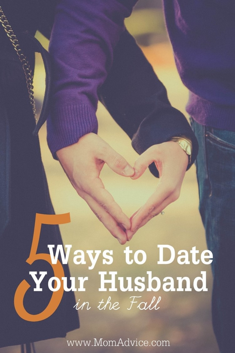 5 Ways to Date Your Husband in the Fall MomAdvice.com