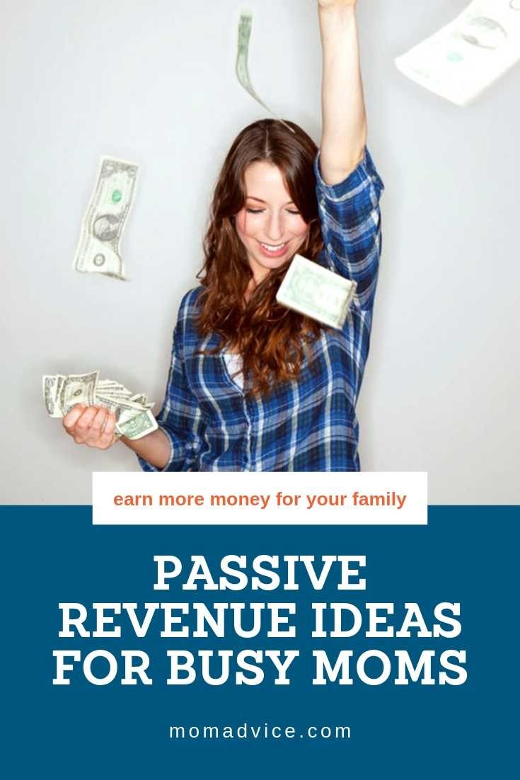 Passive Revenue Ideas for Busy Moms from MomAdvice.com