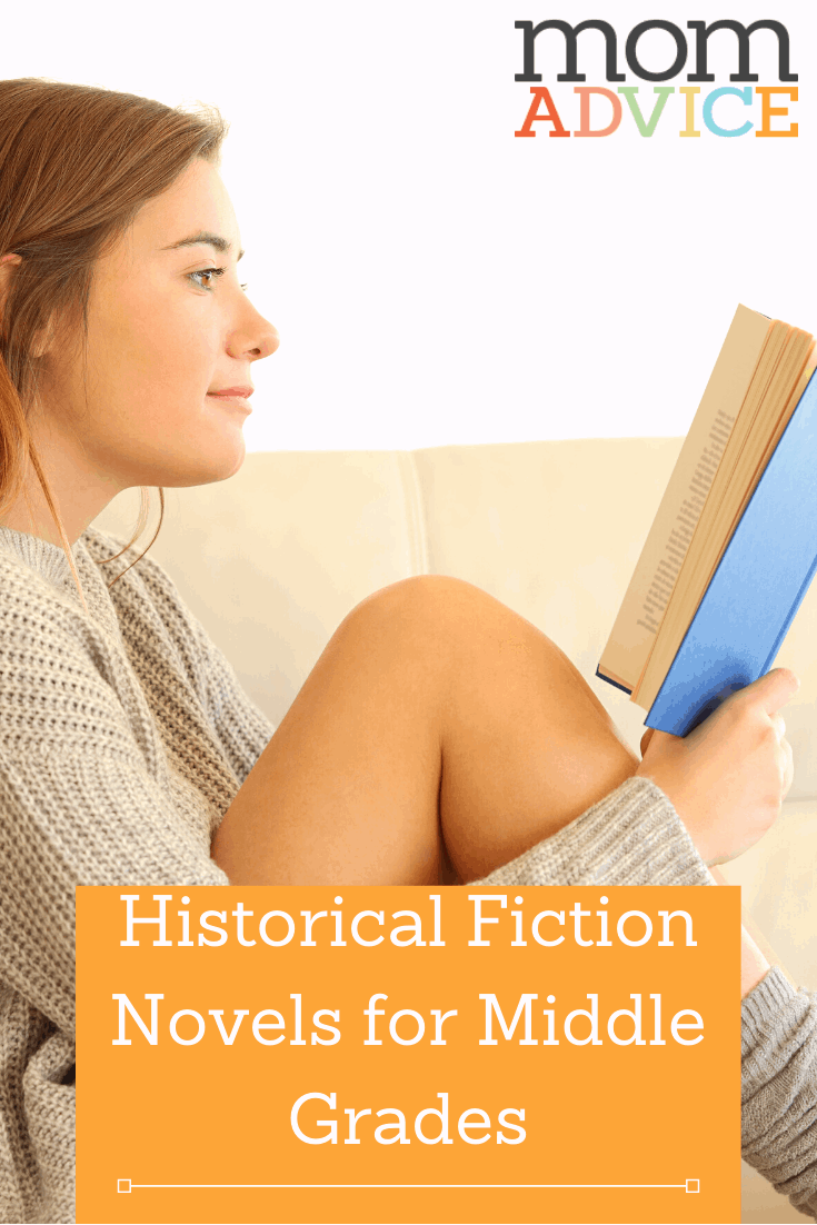 Historical Fiction Novels for Middle Grades MomAdvice