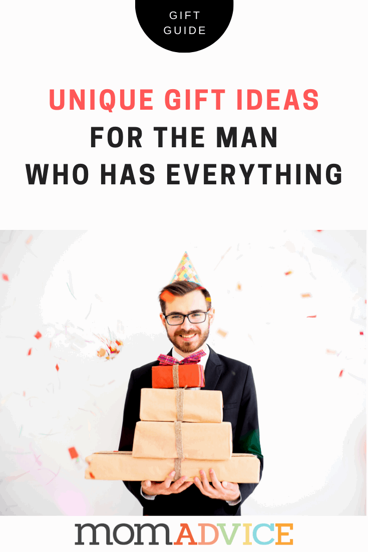 Unique Gift Ideas for the Man Who Has Everything from MomAdvice.com