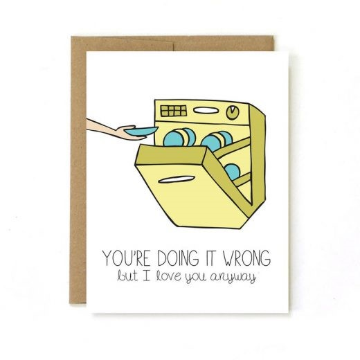 You're Doing it Wrong But I Love You Anyway Dishwasher Valentine's Day Card