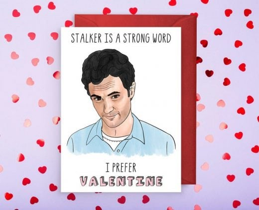 Stalker is a Strong Word Valentine