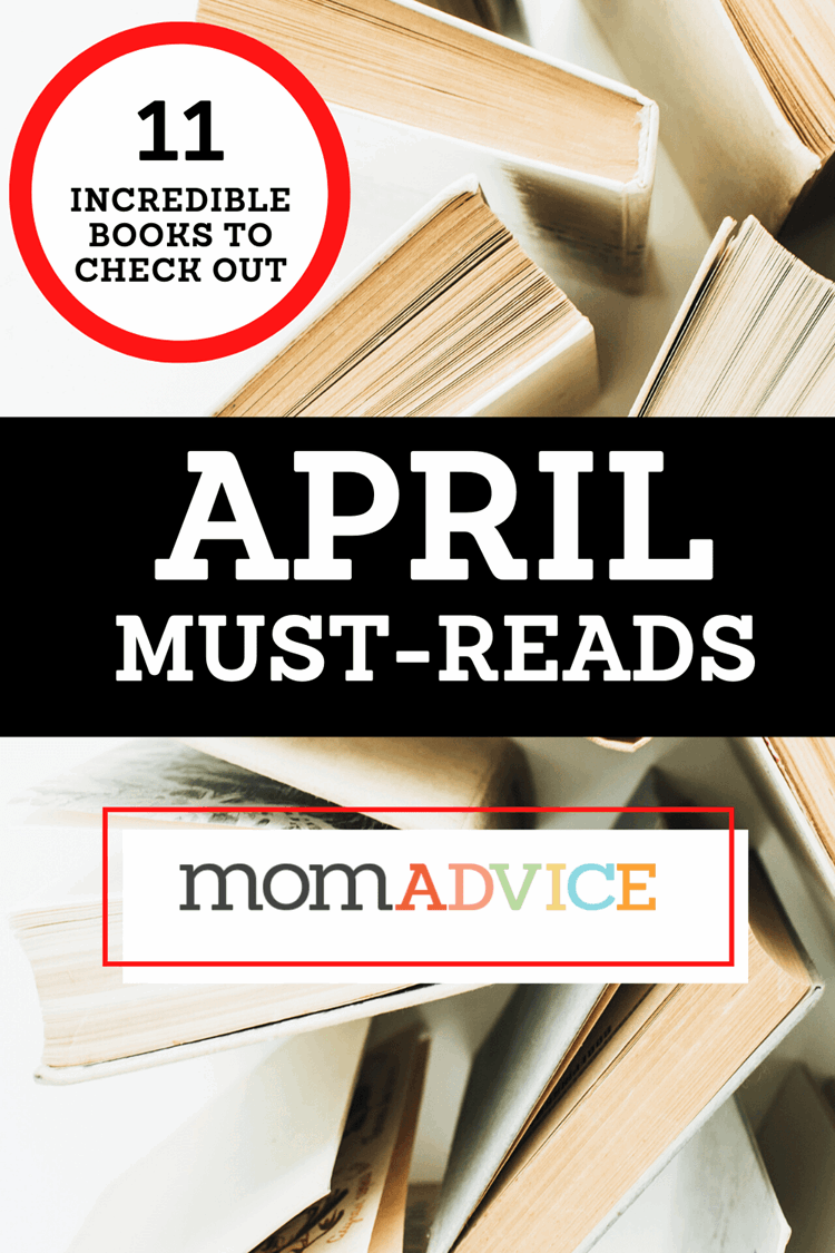 April 2020 Must-Reads from MomAdvice.com