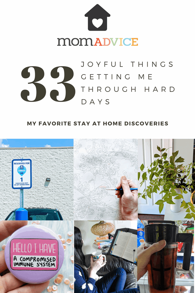 33 Joyful Things Getting Me Through Hard Days