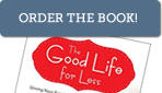 order my book, The Good Life for Less